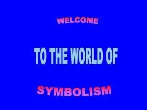 THE SYMBOLS SPEAK How symbols display the faith