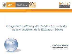 Geografa de Mxico y del mundo en el