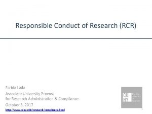 Responsible Conduct of Research RCR Farida Lada Associate