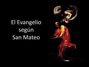 El Evangelio segn San Mateo Una obra annima