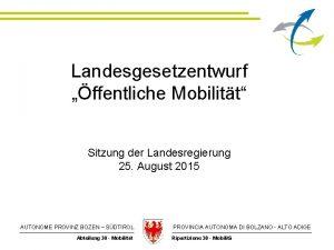 Landesgesetzentwurf ffentliche Mobilitt Sitzung der Landesregierung 25 August