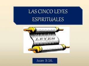 LAS CINCO LEYES ESPIRITUALES Juan 3 16 Cmo
