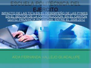 ESCUELA POLITCNICA DEL EJERCITO IMPACTO DE LAS TICs