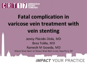 Fatal complication in varicose vein treatment with vein