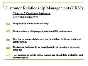 Customer Relationship Management CRM Chapter 5 Customer Intimacy