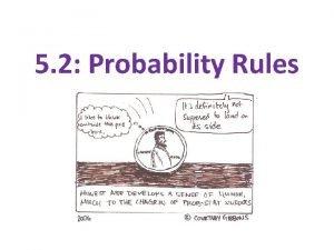 5 2 Probability Rules Basic Rules of Probability
