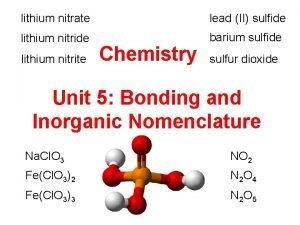 lithium nitrate lead II sulfide lithium nitride barium