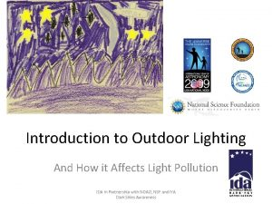 Introduction to Outdoor Lighting And How it Affects