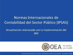 Normas Internacionales de Contabilidad del Sector Pblico IPSAS