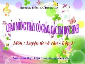 TRNG TIU HC NG GIA Mn Luyn t
