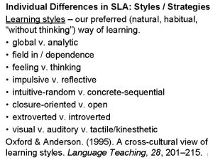 Individual Differences in SLA Styles Strategies Learning styles