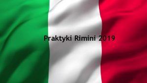 Praktyki Rimini 2019 4 MAJA 2019 R WRAZ
