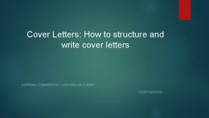 Cover Letters How to structure and write cover