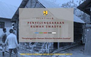 PELATIHAN Kebijakan Penyelenggaraan Rumah PENYELENGGARAAN Swadaya RUMAH SWADYA