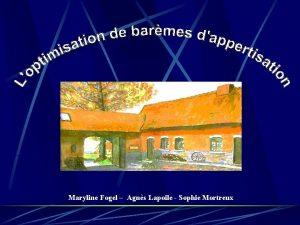 Maryline Fogel Agns Lapoile Sophie Mortreux Sommaire Partie