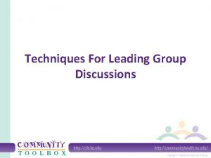 Techniques For Leading Group Discussions What is an