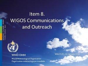 Item 8 WIGOS Communications and Outreach WIGOS PO