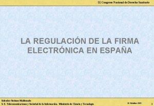 IX Congreso Nacional de Derecho Sanitario LA REGULACIN