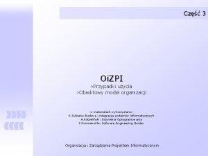 Cz 3 Oi ZPI Przypadki uycia Obiektowy model