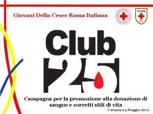 Giovani Della Croce Rossa Italiana Campagna per la