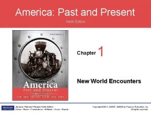 America Past and Present Ninth Edition Chapter 1