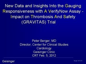 New Data and Insights Into the Gauging Responsiveness