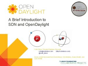 A Brief Introduction to SDN and Open Daylight