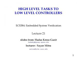 HIGH LEVEL TASKS TO LOW LEVEL CONTROLLERS ECE