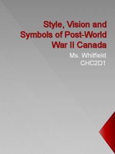 Style Vision and Symbols of PostWorld War II