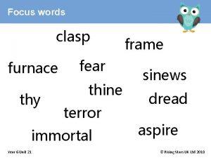 Focus words clasp furnace thy fear thine terror