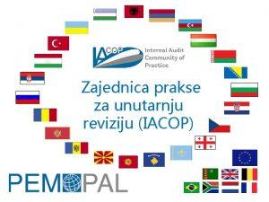 Zajednica prakse za unutarnju reviziju IACOP Naa misija