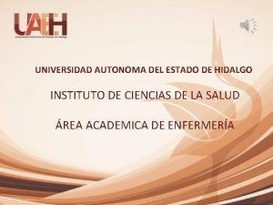 UNIVERSIDAD AUTONOMA DEL ESTADO DE HIDALGO INSTITUTO DE