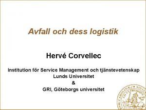 Avfall och dess logistik Herv Corvellec Institution fr