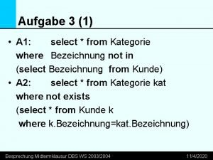 Aufgabe 3 1 A 1 select from Kategorie