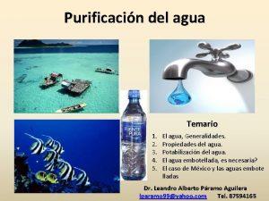 Purificacin del agua Temario 1 El agua Generalidades