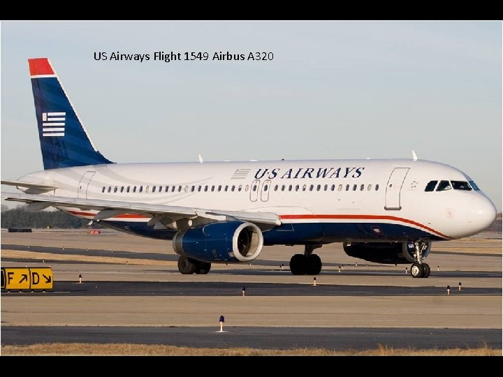 US Airways Flight 1549 Airbus A 320 Chesley