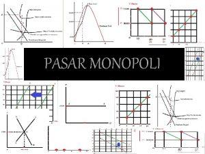 PASAR MONOPOLI Definisi Ciriciri Sebab Monopoli Negatif dan