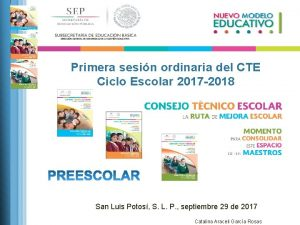 Primera sesin ordinaria del CTE Ciclo Escolar 2017