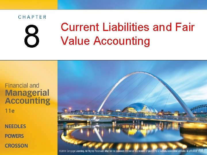 8 Current Liabilities and Fair Value Accounting Management