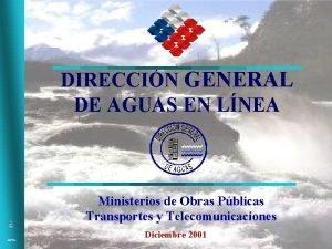 DIRECCIN GENERAL DE AGUAS EN LNEA Ministerios de