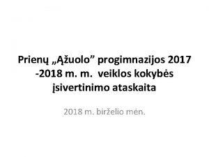 Prien uolo progimnazijos 2017 2018 m m veiklos