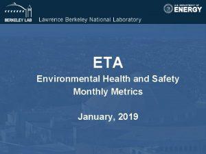 ETA Environmental Health and Safety Monthly Metrics January