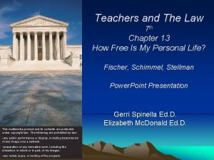 Teachers and The Law 7 th Chapter 13