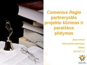 Comenius Regio partnerysts projekto krimas ir paraikos pildymas