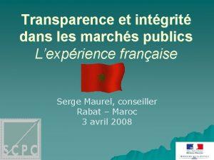 Transparence et intgrit dans les marchs publics Lexprience