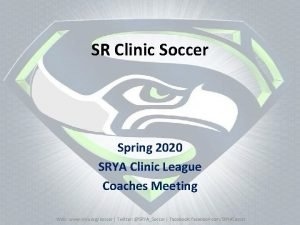 SR Clinic Soccer Spring 2020 SRYA Clinic League