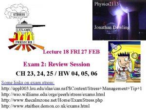Physics 2113 Jonathan Dowling Lecture 18 FRI 27