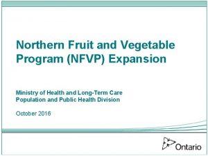 Northern Fruit and Vegetable Program NFVP Expansion Ministry