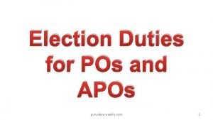 Election Duties for POs and APOs gurudeva weebly