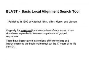 BLAST Basic Local Alignment Search Tool Published in
